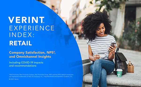 Report Cover: Verint Experience Index: Retail CX. Company Satisfaction, NPS, and Omnichannel Insights including COVID-19 impacts and recommendations. Woman smiling with phone and credit card, having just finished shopping at a retail location.