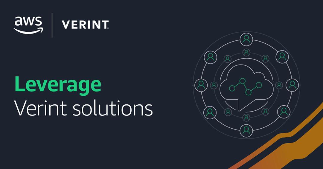 Verint | AWS - Levarage Verint Solutions