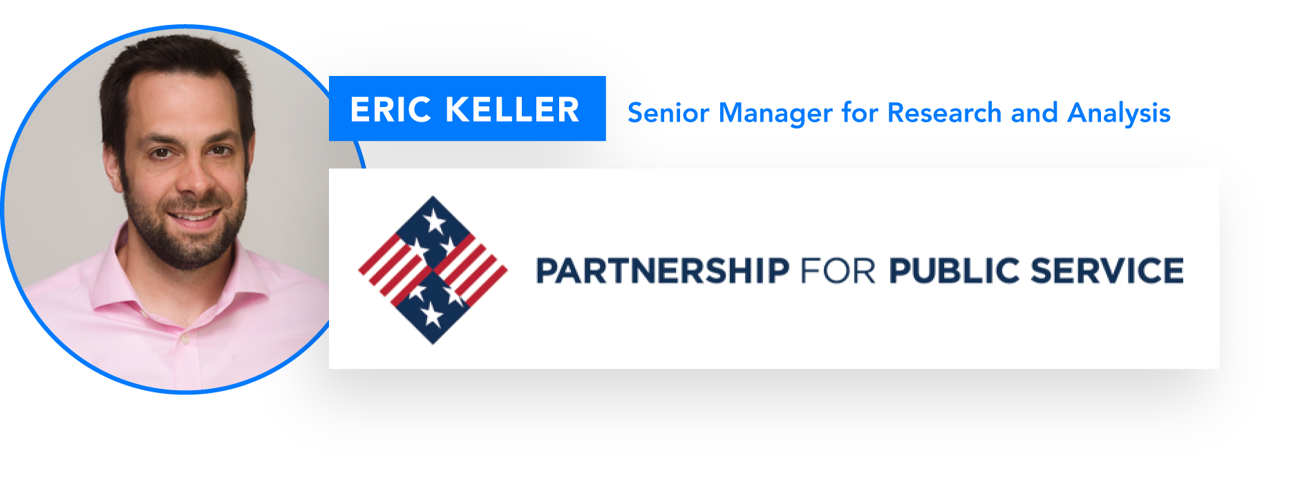 Photo of Eric Keller and Partnership for Public Service logo