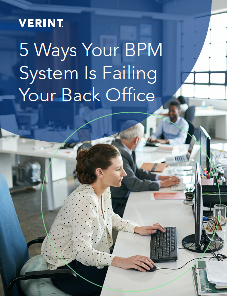 5 Ways Your BPM System Is Failing Your Back Office